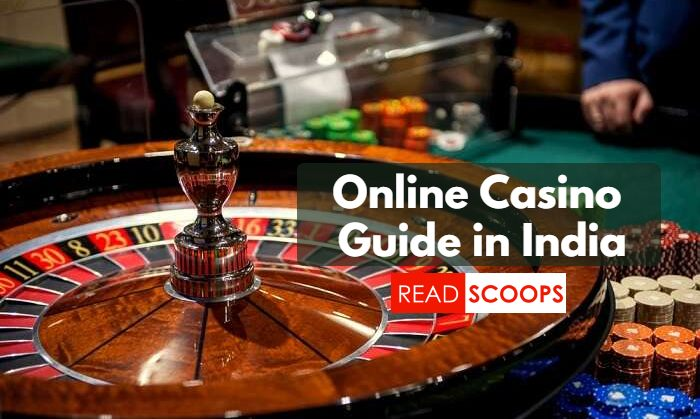 A Comprehensive Online Casino Guide in India